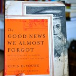 "i love to read: ""the good news we almost forgot"""