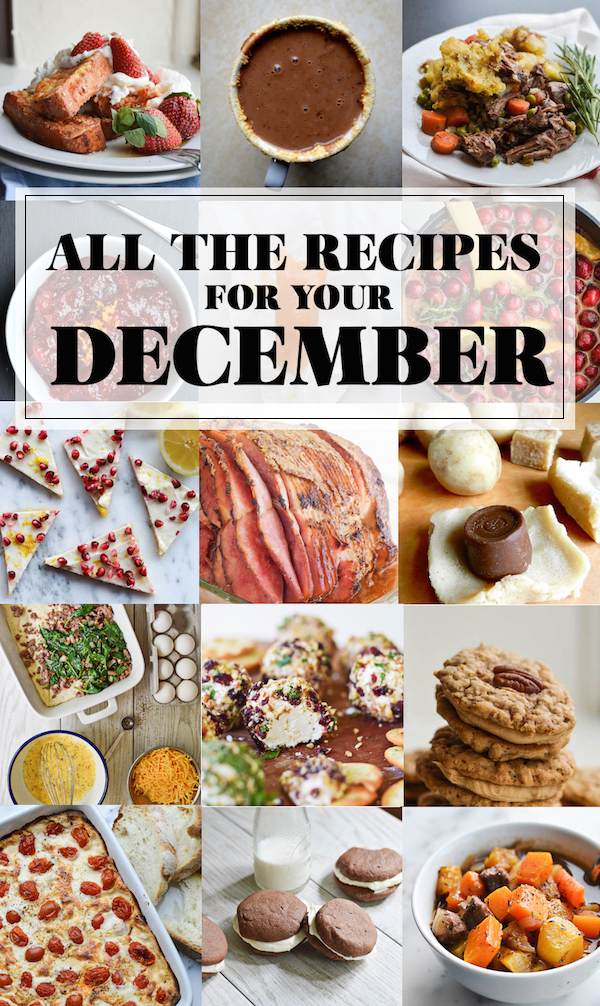 ALL THE RECIPES FOR YOUR DECEMBER!