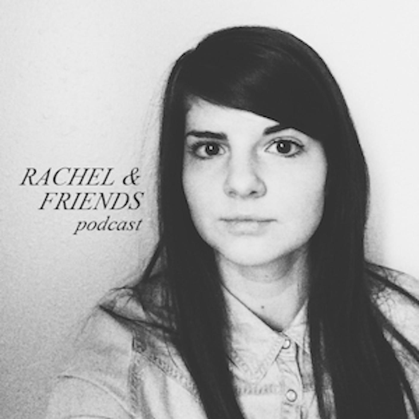 Rachel & Friends